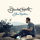 Brandon Heath - Blue Mountain