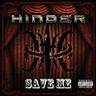 Hinder - Save Me (CDS)