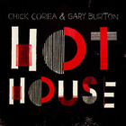 Chick Corea - Hot House (With Gary Burton)