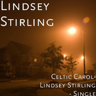 Lindsey Stirling - Celtic Carol (CDS)