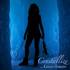 Lindsey Stirling - Crystallize (CDS)