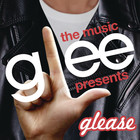 Glee Cast - Glee: The Music Presents Glease