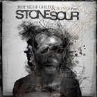 Stone Sour - House Of Gold & Bones Part 1