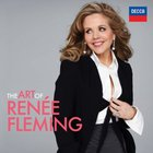 Renee Fleming - The Art Of Renée Fleming