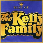 Best Of The Kelly Family Vol. 1
