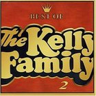 Best Of The Kelly Family Vol. 2