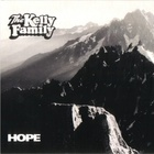 The Kelly Family - Hope
