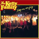 The Kelly Family - Keep On Singing...