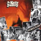 The Kelly Family - Streetlife