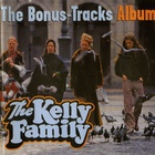 The Kelly Family - The Bonus-Track Album