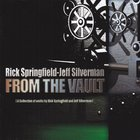 Rick Springfield - From The Vault (with Jeff Silverman)