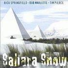 Rick Springfield - Sahara Snow!(With Tim Pierce and Bob Marlette)