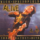 Rick Springfield - The Greatest Hits... Alive