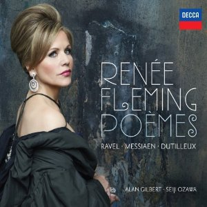 Poemes (With Maurice Ravel, Henri Dutilleux, Olivier Messiaen & Alan Gilbert)