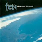 Ten - Far Beyond The World (Japanese Edition)