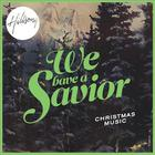 Hillsong - We Have A Savior