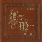 Mekons - Ancient & Modern 1911 - 2011