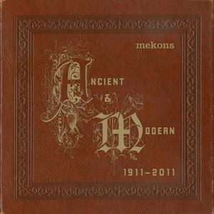 Ancient & Modern 1911 - 2011