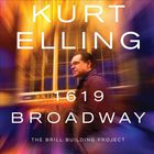 Kurt Elling - 1619 Broadway (The Brill Building Project)