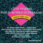 Gene Harris And The Philip Morris Superband World Tour