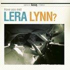 Lera Lynn - Have You Met Lera Lynn?