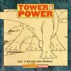 Tower Of Power - Dinosaur Tracks