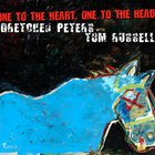 Tom Russell - One To The Heart, One To The Head (With Gretchen Peters)