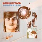 Justin Hayward - Songwriter (Remastered 2004)