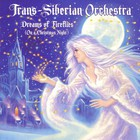 Trans-Siberian Orchestra - Dreams Of Fireflies (On A Christmas Night) (EP)
