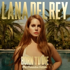 Lana Del Rey - Born To Die (Paradise Edition) CD1