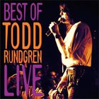 Todd Rundgren - The Best Of Todd Rundgren Live