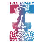 Heavy - What Makes A Good Man? (CDS)