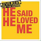 Reverend And The Makers - He Said He Loved Me (EP)