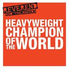 Heavyweight Champion Of The World (CDS)