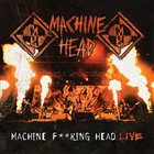 Machine F**king Head (Live) CD1
