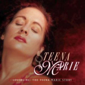 Lovergirl (The Teena Marie Story)