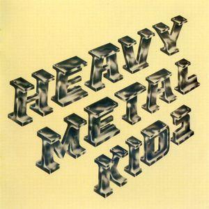Heavy Metal Kids (Remastered 2007)