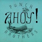 Punch Brothers - Ahoy! (EP)