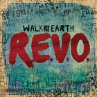 Walk Off The Earth - R.E.V.O. (EP)