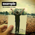 Example - The Evolution Of Man (Deluxe Version) CD1