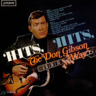don gibson - Hits, Hits The Gibson Way (Vinyl)