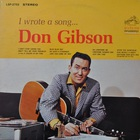 don gibson - I Wrote A Song (Vinyl)