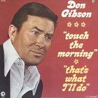 don gibson - Touch The Morning (Vinyl)