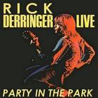 Rick Derringer - Live Party In The Park (Vinyl)