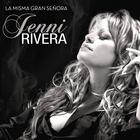 Jenni Rivera - La Misma Gran Senora
