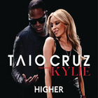 Taio Cruz - Higher (Feat. Kylie Minogue) (CDS)