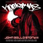 John Bello Story III (Essah Edition)