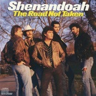 Shenandoah - The Road Not Taken (Vinyl)