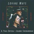Loving Ways (With A. Paul Ortega)