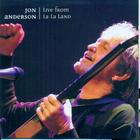 Jon Anderson - Live From La La Land CD1